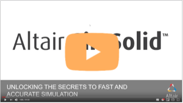 Altair SimSolid: Unlocking the Sectrets to Fast and Accurate Simulation