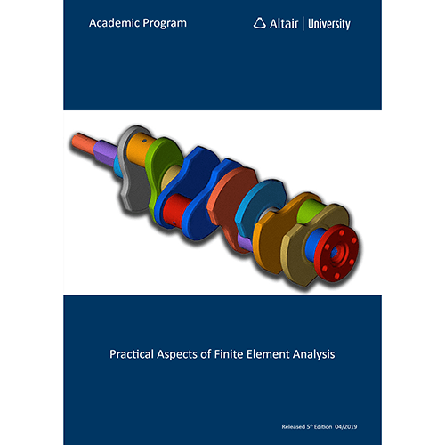 eBook: Practical Aspects of Finite Element Analysis