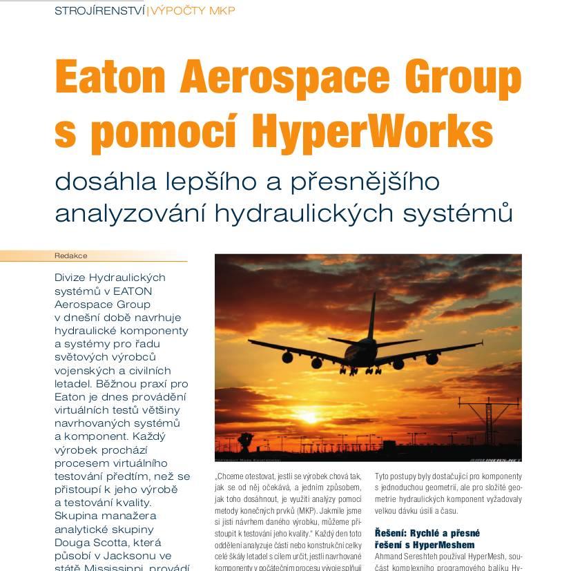 Eaton Aerospace Group spomocí HyperWorks dosáhla lepšího apřesnějšího analyzování hydraulických systémů