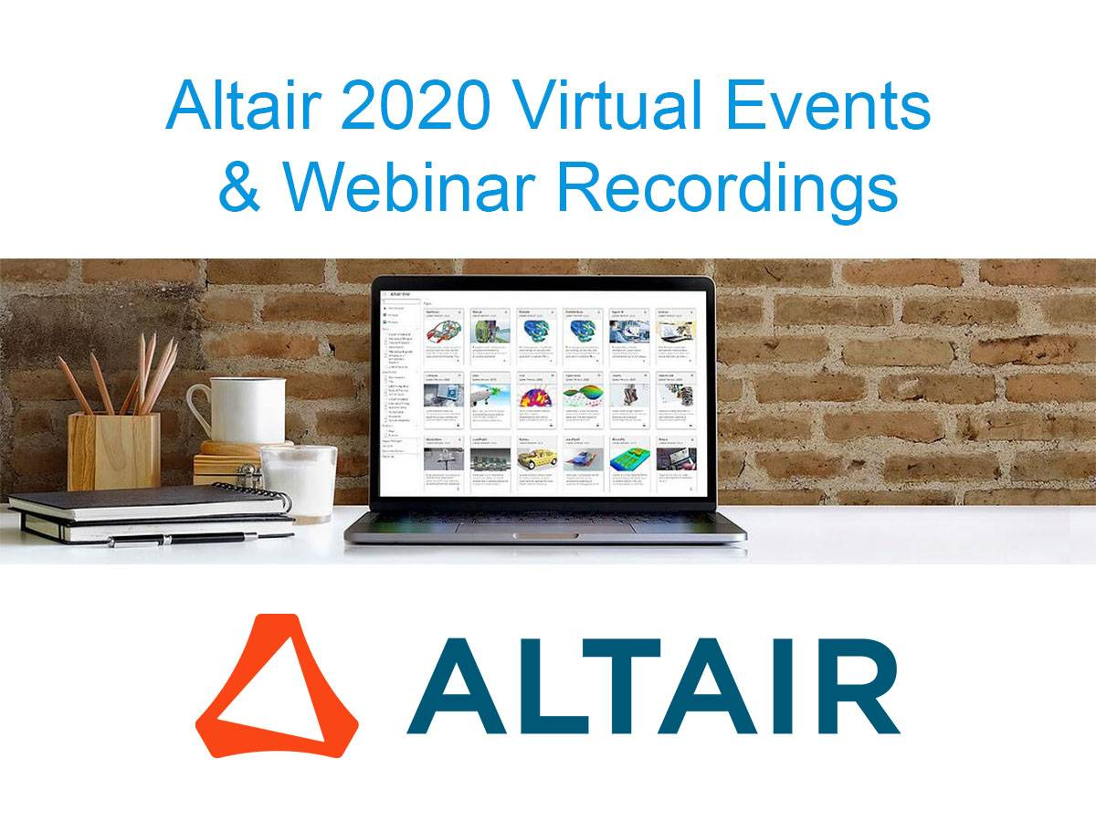 Altair 2020: Virtual Events & Webinar Recordings