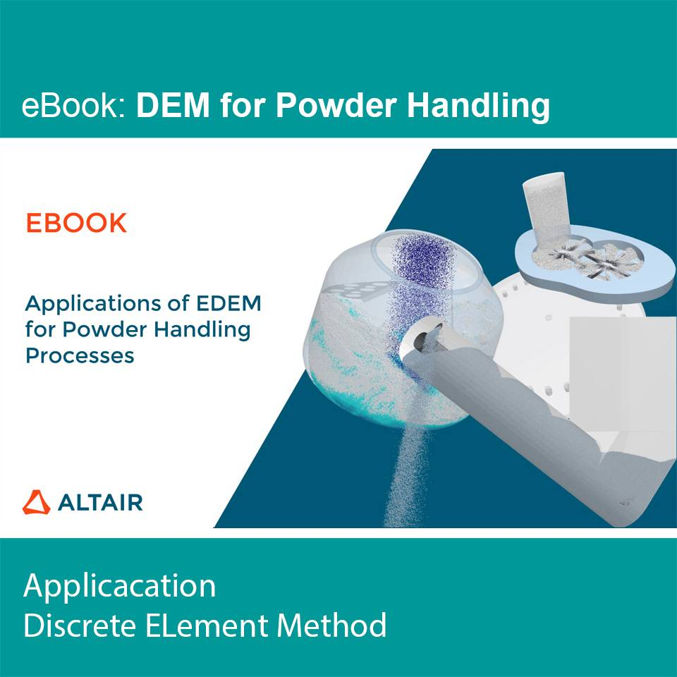 eBook: Applications of EDEM for Powder Handling Processes