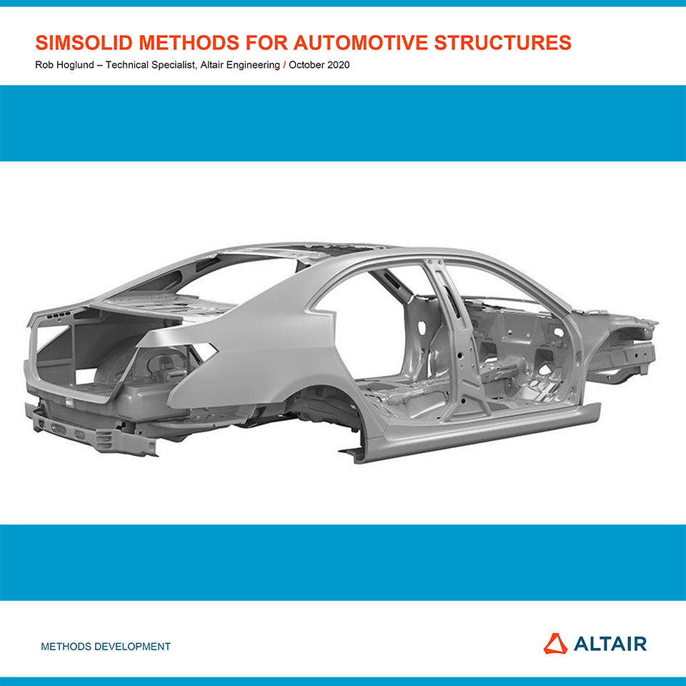 SimSolid Methods for Automotive Structures