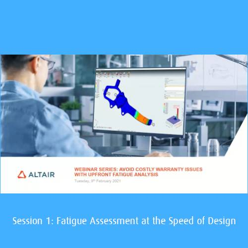 Part 1 of Recorded Webinar – Fatigue and Durability Analysis (SimSolid)