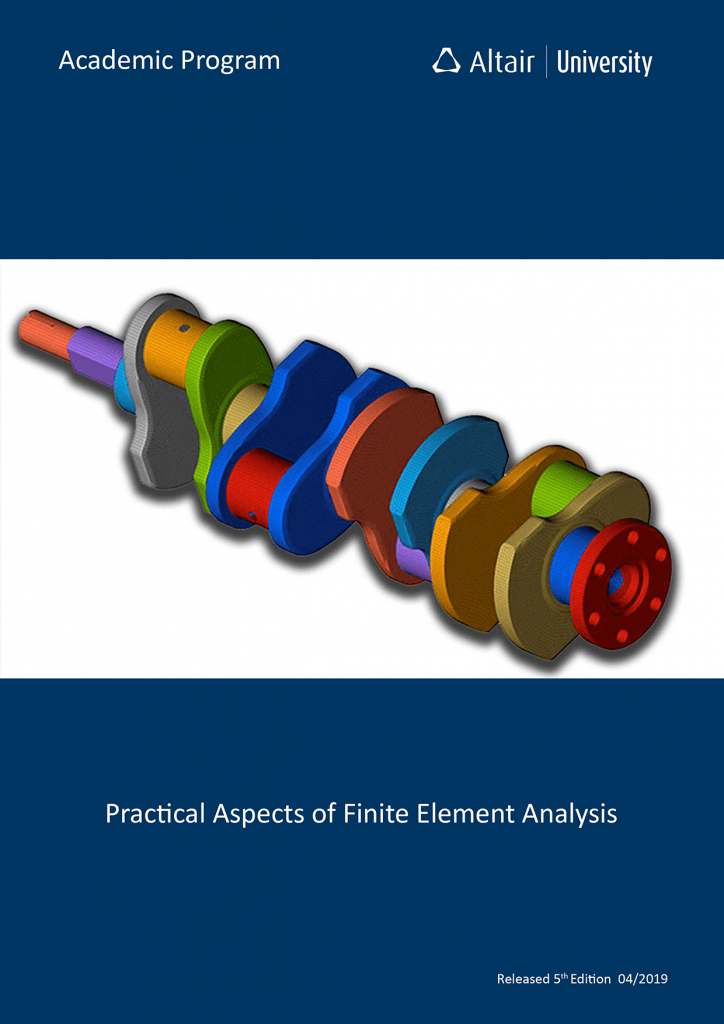 eBook: Practical aspects of Finite Elements Analysis