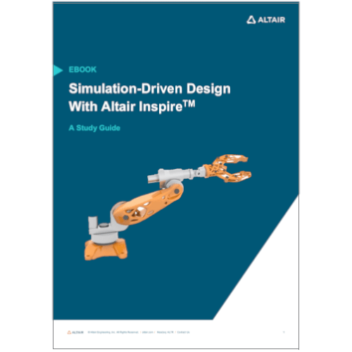 eBook: Simulation-Driven Design with Altair Inspire