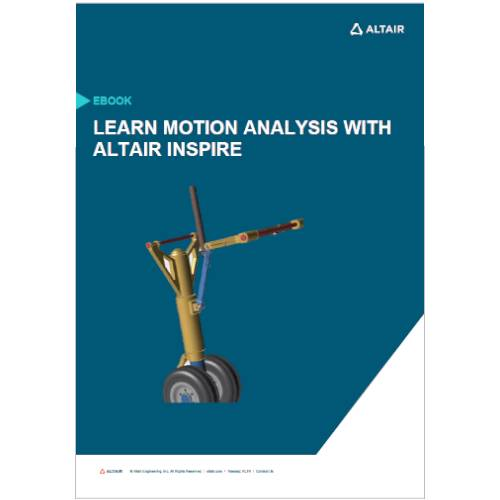 Learn Motion Analysis with Altair Inspire