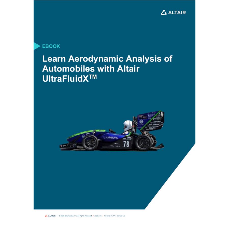 eBook: Learn Aerodynamic Analysis of Automobiles with Altair ultraFluidX