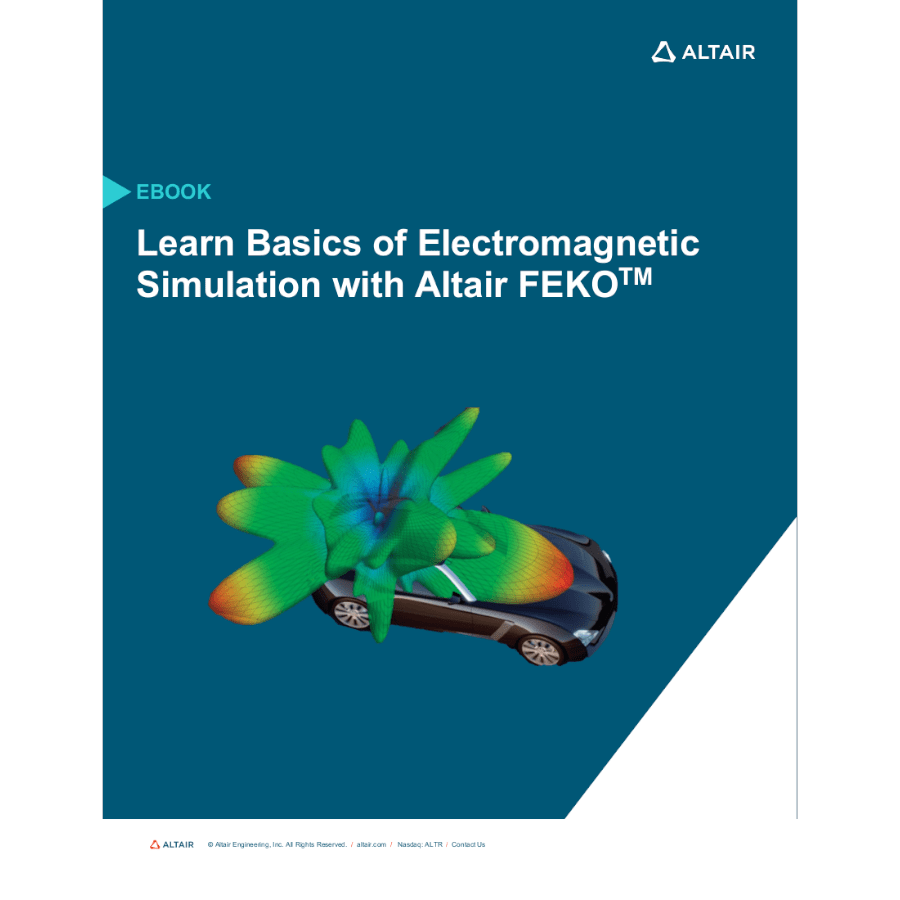 eBook: Learn Basics of Electromagnetic Simulation with Altair Feko
