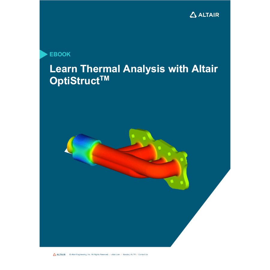 eBook: Learn Thermal Analysis with Altair OptiStruct