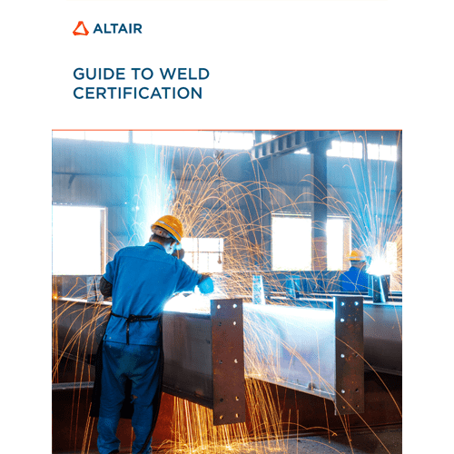 eGuide: Guide to Weld Certification
