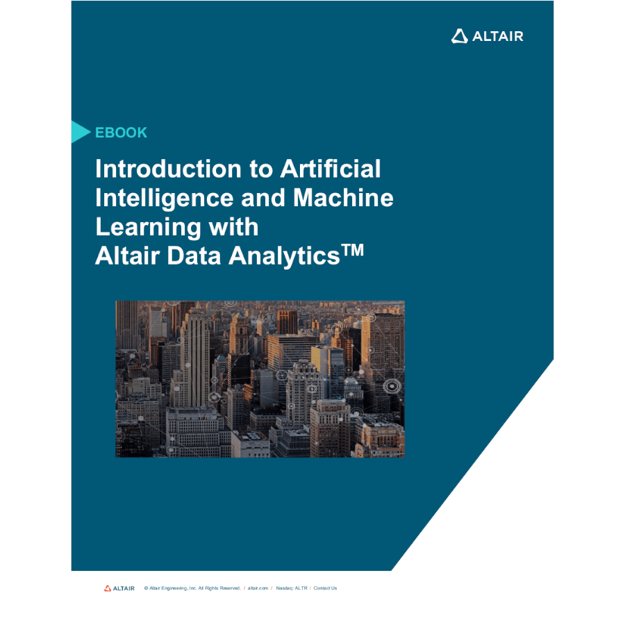 eBook: Introduction to Artificial Intelligence and Machine Learning with Altair Knowledge Works