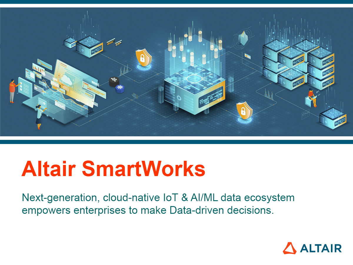 New generation of Altair® SmartWorks™